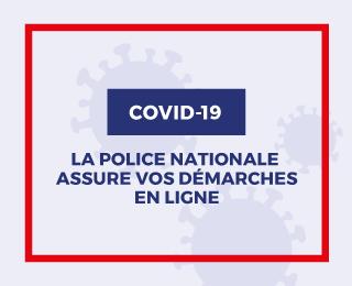 Covid-19 : la Police nationale assure vos démarches en ligne